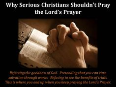 """In this post, we compare the Lord's Prayer with David's prayer in Psalm 23 (""""The Lord is my Shepherd..."""") to help you understand why praying the Lord's Prayer as a serious believer is going to lead you spiritually astray."""