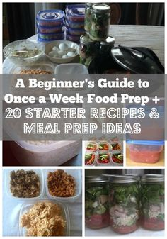 Good advice for beginning a food prep routine/// A Beginner's Guide to Once a Week Food Prep + 20 Starter Recipes and Meal Prep Ideas (via Bloglovin.com )
