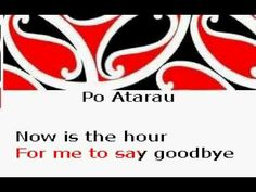 Po Atarau (Maori farewell song; latterly famous as 'Now Is the Hour')