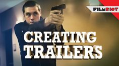 Film Riot - How he creates a trailer using his trailer packs sound pack.