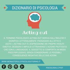 Dizionario di #Psicologia: #ActingOut