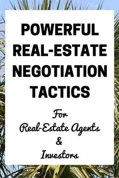 Real-Estate Negotiations are a complex topic that entire books can written on. As real-estate professionals, the value of our services can depend greatly on how well we can negotiate. Just like anything else, with consistent practice anybody can be a great negotiator! Here are a few simply tactics if you are looking to up your game: …