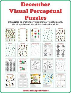 DECEMBER VISUAL PERCEPTUAL PUZZLES: 20 visual motor, visual spatial, visual closure and visual perceptual challenges with a December theme. (AD)