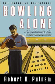 An analysis of robert putnams book bowling alone