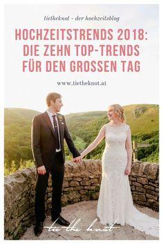 Hochzeit & Trends: Wir verraten euch die zehn wichtigsten Hochzeitstrends 2018.