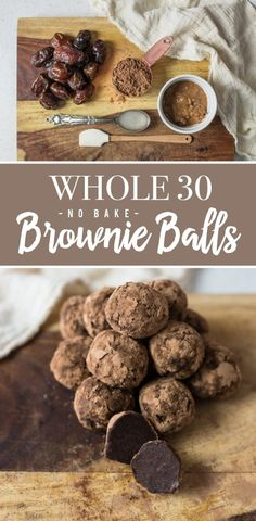 Whole 30 No Bake Brownie Balls Whole 30 Dessert, Whole 30 Snacks, Bon Dessert, Whole 30 Breakfast, Paleo Dessert, Whole 30 Recipes, Dessert Recipes, Whole 30 Meals, Whole 30 Drinks