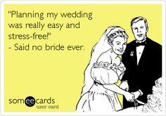 wedding stress quotes - Google Search #weddingplanningfunny