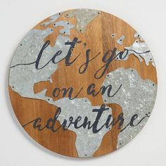 e0f0737ef71 Let s Go on an Adventure Wood and Metal Sign - World Market Wood Signs