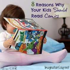 8 Reasons Why Your Kids SHOULD Read Comics