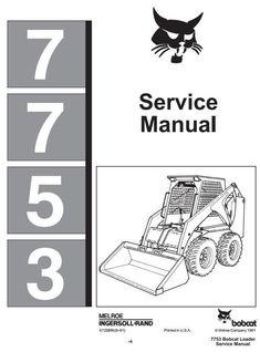 bobcat skid steer 741 742 742b 743 743b workshop service manual rh pinterest com Bobcat T190 Manual Bobcat T190 Manual