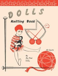 Knitting Pattern Books Free Download : 1000+ images about Books Dolls, Stuffed Toys Vintage Pattern Books for downlo...