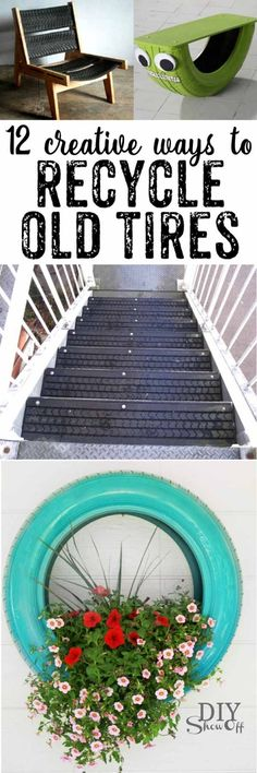 I saw this and thought it would be good to use the old tires on the steps at the lake house .So many creative ways to use old tires! Number 5 is SO cool - I want to do ways to use old tires is part of Recycled crafts Tires - Got some old tires Put t Tyres Recycle, Reduce Reuse Recycle, Ways To Recycle, Outdoor Projects, Garden Projects, Diy Projects, Outdoor Crafts, Garden Ideas, Arte Bar