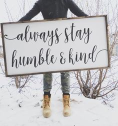 Always Stay Humble &