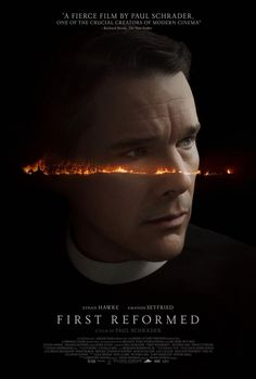 First Reformed on DVD August 2018 starring Ethan Hawke, Amanda Seyfried, Michael Gaston, Cedric the Entertainer. Reverend Ernst Toller (Ethan Hawke) is a solitary, middle-aged parish pastor at a small Dutch Reform church in upstate New York on the cusp Amanda Seyfried, Latest Movies, New Movies, Good Movies, Movies Free, 2018 Movies, Films Hd, Films Cinema, Cinema Posters