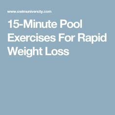 15-Minute Pool Exercises For Rapid Weight Loss