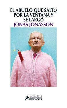 """Spanien  Jonas Jonasson, """"Der Hundertjährige, der aus dem Fenster stieg und verschwand"""""""
