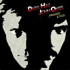 """private eyes"" daryl hall & john oates 1981"