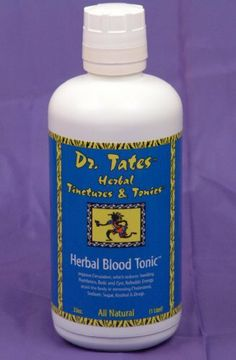 Dr. Tates Herbal Blood Tonic - The TOTAL All Natural Blood Cleanser. Where do you start? Start with THIS! Dr. Tates' Herbal Blood Tonic will help cleanse your Kidneys, Liver, Lymph Glands, Blood and Uninary Tract of Salt, Sugar, Cholesterol and Acid quickly and safely. Need ENERGY - look no FURTHER! Great Apsorption Rate, Compliments your Vitamins, Minerals & Herbs. Order Toda.... $32.95. A Clean, Strong Bloodstream is an absolute necessity if vibrant health is ...