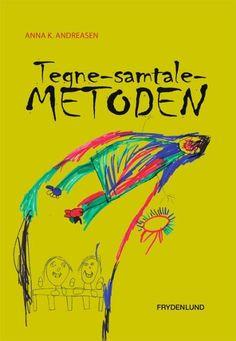 Læs om Tegne-samtale-metoden. Bogen fås også som eller Brugt bog. Bogens ISBN er 9788778879486, køb den her Baby Development, Team Building, Projects For Kids, Mindfulness, Reading, School, Books, Creative, Kids Service Projects