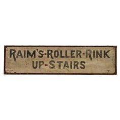 very unique and rare early 20th century double-sided american roller rink painted wood sign - sign fabricator/artist not known  UR #: UR-7938-10