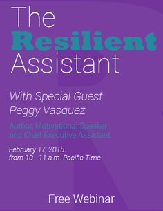 The Resilient Assistant Webinar Replay | Professional training for administrative and executive assistants. | Free Webinars Monthly | OfficeDynamics.com