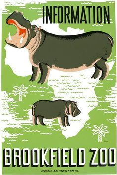 From the WPA Federal Art Project in Illinois, two hippopotamuses illustrate a poster for the Brookfield Zoo. Mildred Waltrip, circa 1936.