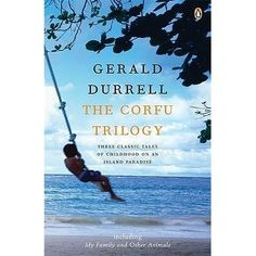 "Read ""The Corfu Trilogy"" by Gerald Durrell available from Rakuten Kobo. *The classic trilogy set in sun-soaked Corfu that inspired ITV's acclaimed TV series The Durrells* Three classic tales o. Vigan, George Orwell, Gerald Durrell Books, Got Books, Books To Read, Penguin Books, What To Read, Book Photography, Free Reading"