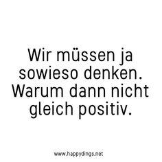 100 beautiful sayings, quotes and wisdom for thought - Zitate Motivational Quotes For Life, Happy Quotes, True Quotes, Positive Quotes, Funny Quotes, Inspirational Quotes, Motto Quotes, Affirmations, German Words