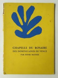 CHAPELLE DU ROSAIRE: DES DOMINICAINES DE VENCE PAR HENRI MATISSE   アンリ・マティス
