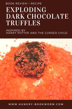 Channel your inner Weasley twin and make these deliciously simple Exploding Dark Chocolate Truffles. The perfect pairing for any Harry Potter readathon or movie marathon! Dark Chocolate Truffles, Chocolate Dipped, Book Club Snacks, Harry Potter Food, Halloween Party Themes, Movie Marathon, Cursed Child, Food Inspiration, Food To Make