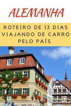 Roteiro de 13 dias na Alemanha conhecendo 28 cidades. #Alemanha #RoteiroAlemanha