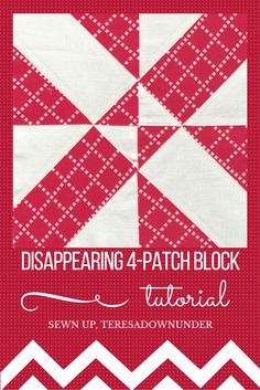 Disappearing 4-patch quilt block. Quick and easy quilting block