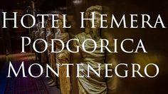 Hotel Hemera - Podgorica - Montenegro