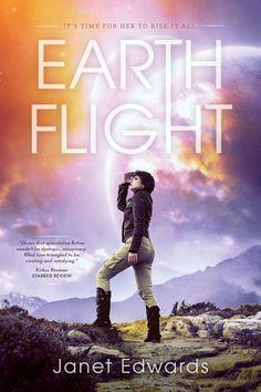 Earth Flight by Janet Edwards • September 8, 2015 • Pyr https://www.goodreads.com/book/show/24575280-earth-flight
