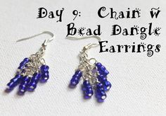 Wire Wrapping for Beginners Day 9:  Chain with Bead Dangle Earrings.  I'm working my way through my book, Wire Wrapping for Beginners making 1 project per day. #jewelrytutorial #wirewrapping