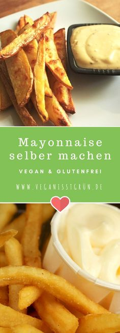 Vegane Mayonnaise Tasty fries with mayo! But this time vegan & gluten free. The mayonnaise is made on the basis of soymilk. You will be amazed. Detox Recipes, Raw Food Recipes, Easy Homemade Burgers, Vegan Sauces, Tasty, Yummy Food, Healthy Snacks For Diabetics, Healthy Food, Vegan Gluten Free