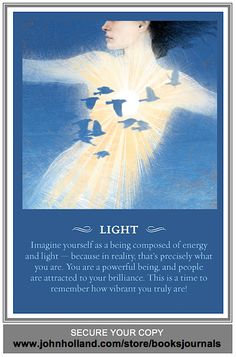 LIGHT - From The Spirit Messages Daily Guidance Oracle Deck by John Holland