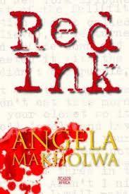 Crime thriller Red Ink by Angela Makholwa.