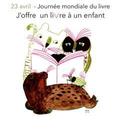 Créée en 1995 à l'initiative de l'UNESCO, la journée mondiale du livre se fêtera le 23 avril.  Cette année, les éditeurs de livres jeunesse et scolaires de la Fédération Wallonie-Bruxelles* , en partenariat avec l'Association des Éditeurs Belges (ADEB), la Foire du livre de Bruxelles (FLB) et le Centre de littérature de jeunesse de Bruxelles (CLJBXL) entendent profiter de cette journée importante pour lancer un appel.   illustration : aNNe Herbauts