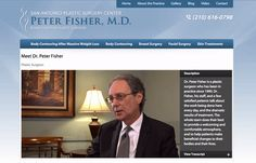 Peter Fisher, M.D. San Antonio Plastic Surgery Center https://www.peterfishermd.com/video