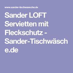 Sander LOFT Servietten mit Fleckschutz - Sander-Tischwäsche.de