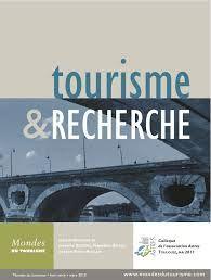 Tourisme & recherche: colloque dé association Astres Toulouse, may 2011 / sous la direction de Jacinthe Bessière