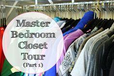 Master Bedroom Closet Tour: Part 1