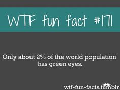 I have green eyes and I'm 88% sure this isn't true