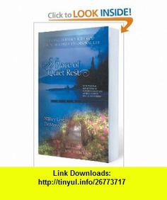 A Place of Quiet Rest Finding Intimacy with God Through a Daily Devotional Life (9780802466433) Nancy Leigh DeMoss , ISBN-10: 0802466435  , ISBN-13: 978-0802466433 ,  , tutorials , pdf , ebook , torrent , downloads , rapidshare , filesonic , hotfile , megaupload , fileserve