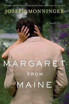 Margaret from Maine: A Novel, Joseph Monninger