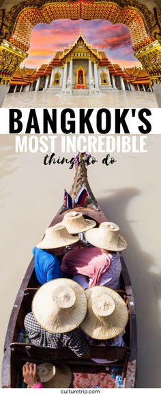 The Most Incredible Things You Can Only Do In Bangkok, Thailand