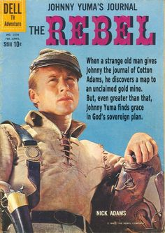 The Rebel is an American Western television series that ran originally on the ABC network from 1959 to 1961. The program was produced by Goodson-Todman Productions, marking one of their few non-game show ventures. Starting in early December 2011, reruns of The Rebel began airing on Me-TV.