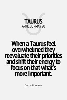 Taurus - overwhelmed