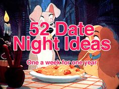 52 Date Night Ideas - One A Week For One Year